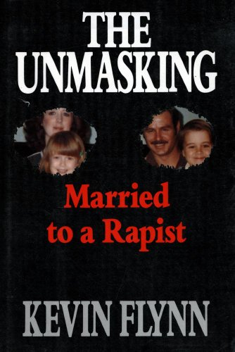 The UNMASKING MARRIED TO A RAPIST Flynn,