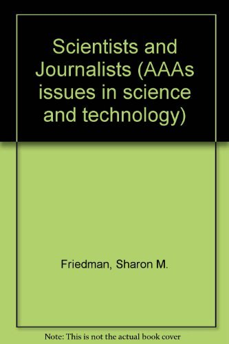 9780029107508: Scientists and Journalists (AAAS issues in science and technology series)
