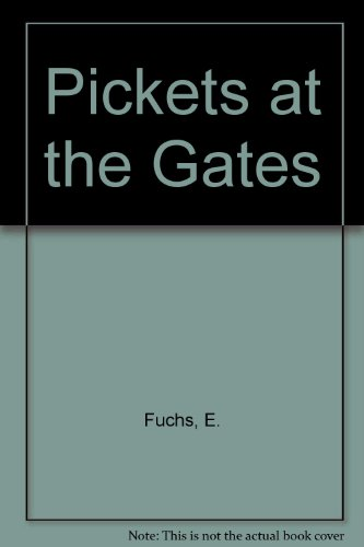 9780029109502: Pickets at the Gates
