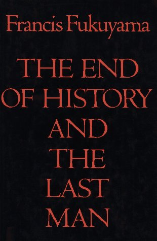 9780029109755: The End of History and the Last Man
