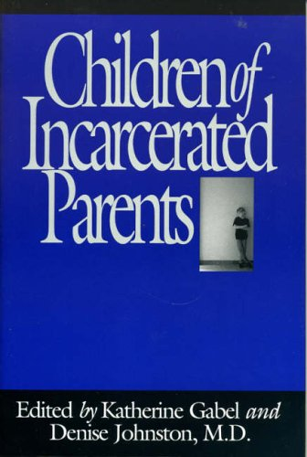 9780029110423: Children of Incarcerated Parents