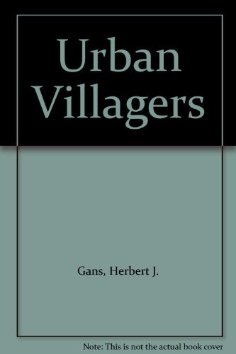 9780029111307: Urban Villagers