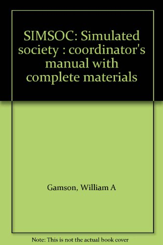 9780029111802: SIMSOC : simulated society : coordinator's manual with complete materials by ...