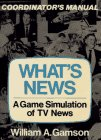 9780029112007: What's News: A Game Simulation of TV News (Coordinator's Manual)