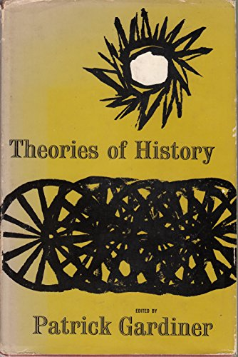 9780029112106: Theories of History
