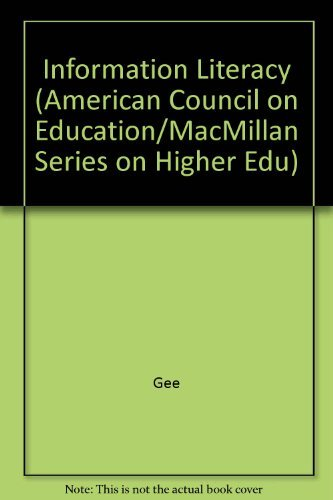 9780029114407: Information Literacy: Revolution In The Library (American Council on Education Oryx Press Series on Higher Education)
