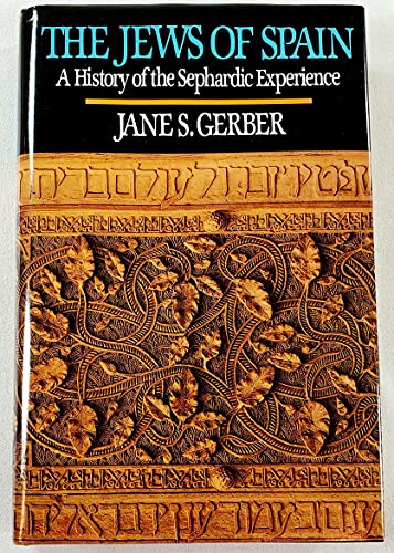 9780029115732: The Jews of Spain: A History of the Sephardic Experience