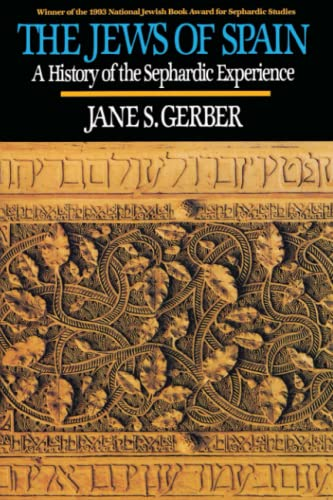 9780029115749: The Jews of Spain: A History of the Sephardic Experience