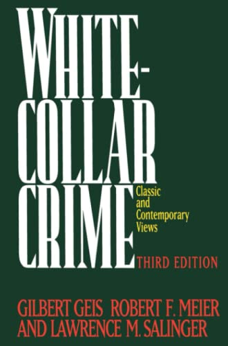 9780029116012: White-Collar Crime: Classic and Contemporary Views, 3rd Edition