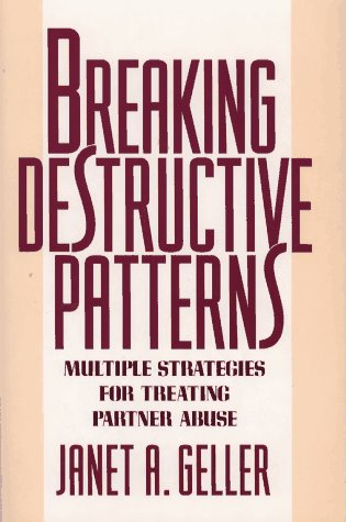 9780029116050: Breaking Destructive Patterns