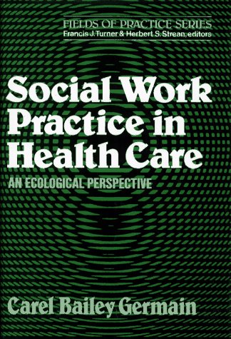 9780029116609: Social Work Practice in Health Care (Fields of practice series)