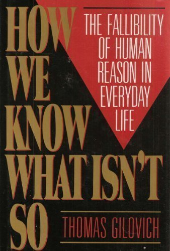9780029117057: How We Know What Isn't So: The Fallibility of Human Reason in Everyday Life