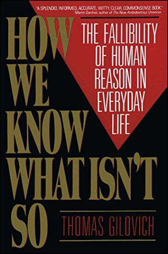 9780029117064: How We Know What isn't So: Fallibility of Human Reason in Everyday Life