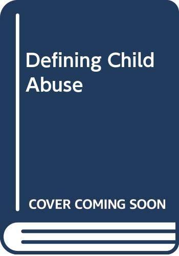 9780029117507: Defining Child Abuse