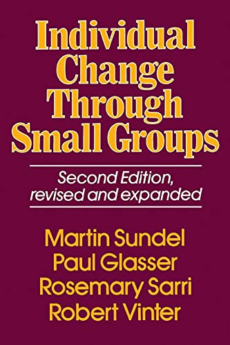 9780029117903: Individual Change Through Small Groups, 2nd Ed.