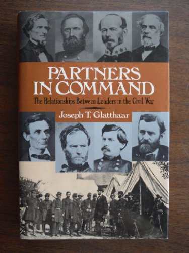 9780029118177: Partners in Command: Relationships Between Leaders in the Civil War