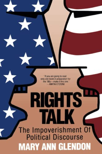 9780029118238: Rights Talk: Impoverishment of Political Discourse