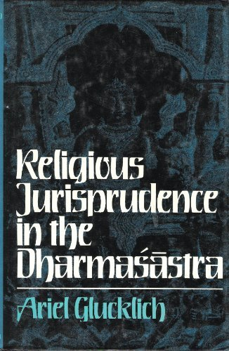 Religious Jurisprudence in the Dharmasastra,