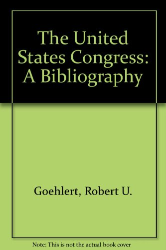 9780029119006: United States Congress: A Bibliography