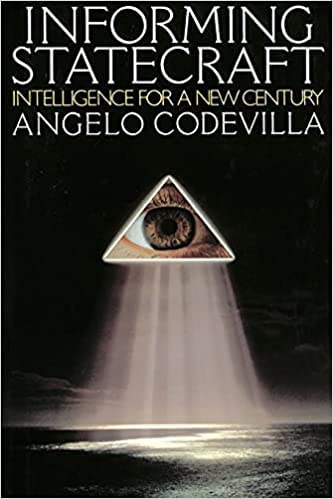 9780029119150: Informing Statecraft: Intelligence for a New Century