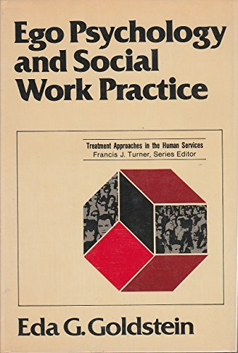 9780029119204: Ego Psychology and Social Work Practice (Treatment approaches in the human services)
