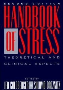 9780029119501: Handbook of Stress: Theoretical and Clinical Aspects