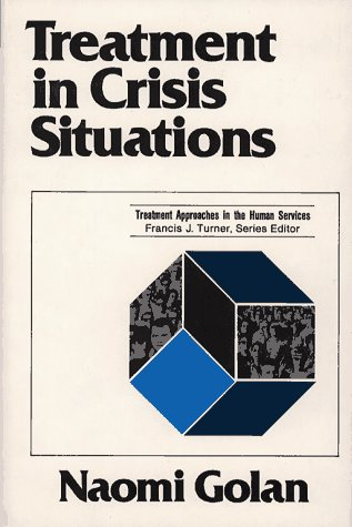 9780029120606: Treatment in Crisis Situations (Treatment Approaches in the Human Services)