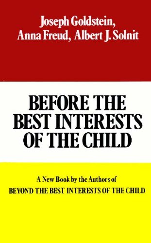 9780029122105: BEFORE THE BEST INTERESTS OF THE CHILD