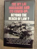 9780029122303: The My Lai Massacre and Its Cover-Up: Beyond the Reach of Law? : The Peers Commission Report