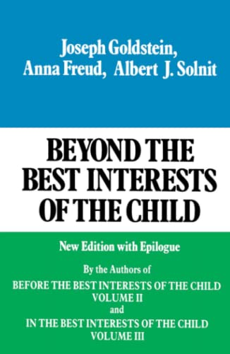 9780029123607: Beyond the Best Interests of the Child