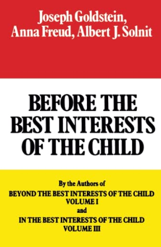 9780029123904: Before the Best Interests of the Child