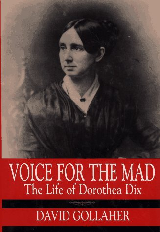 9780029123997: Voice for the Mad: The Life of Dorothea Dix