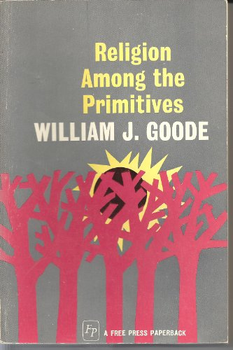 9780029124208: Religion Among Primitives