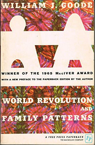 9780029124604: World Revolution and Family Patterns