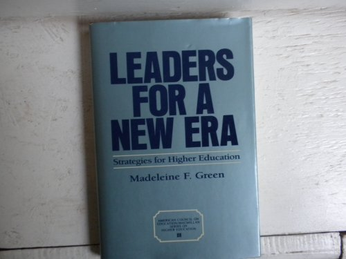 9780029124703: Leaders for a New Era: Strategies for Higher Education (American Council on Education/Oryx Press Series on Higher Education)