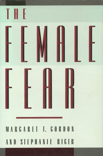 9780029124901: The Female Fear