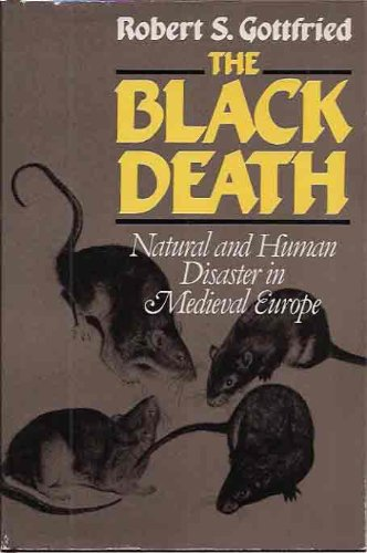 9780029126301: The Black Death: Natural and Human Disaster in Medieval Europe