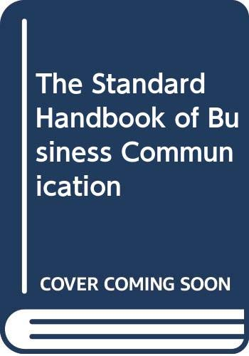 9780029126608: The Standard Handbook of Business Communication