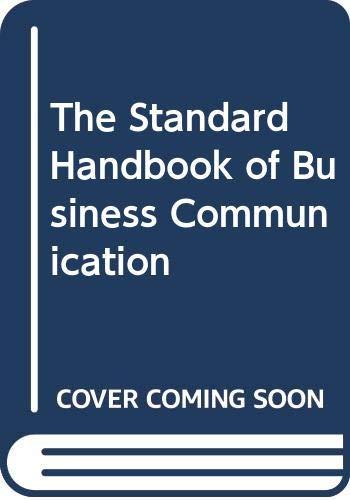 9780029126608: The Standard Handbook of Business Communication
