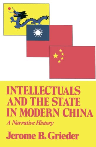 9780029126707: Intellectuals and the State in Modern China (Transformation of Modern China Series)