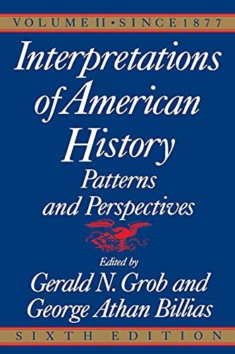 Interpretations of American History, Sixth Edition, Vol.: Gerald N. Grob,