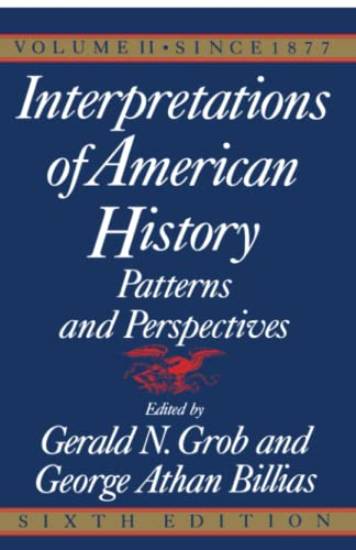 9780029126868: Interpretations of American History, Sixth Edition, Vol. 2: SINCE 1877 (Interpretations of American History: Patterns and Perspectives)