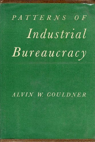 9780029127308: Patterns of Industrial Bureaucracy.