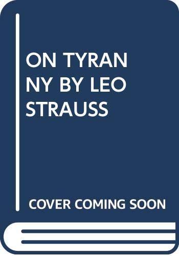 9780029127353: On Tyranny by Leo Strauss