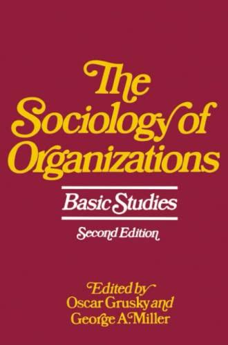9780029129302: The Sociology of Organizations: Basic Studies