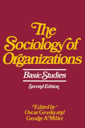 9780029129302: The Sociology of Organizations: Basic Studies