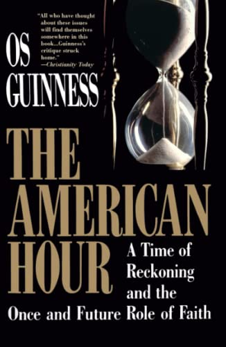 9780029131732: American Hour: A Time of Reckoning and the Once and Future Role of Faith