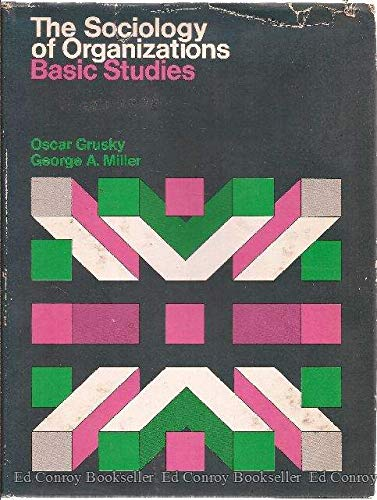 9780029131800: The Sociology of Organizations: Basic Studies
