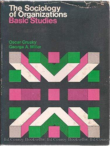 The Sociology of Organizations: Basic Studies: Free Press