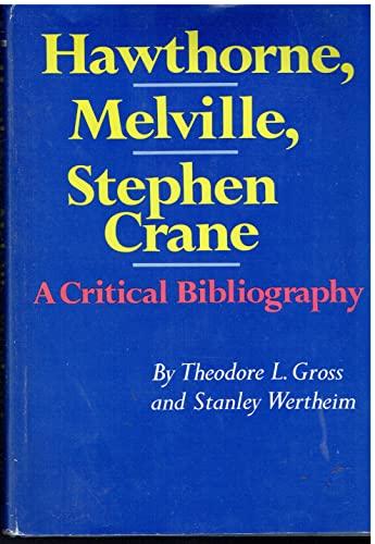 9780029132203: Hawthorne, Melville, Stephen Crane: A Critical Bibliography